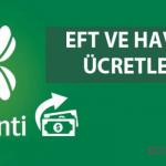 Garanti Bankasına Ücretsiz EFT Havale Nasıl Yapılır? 2019